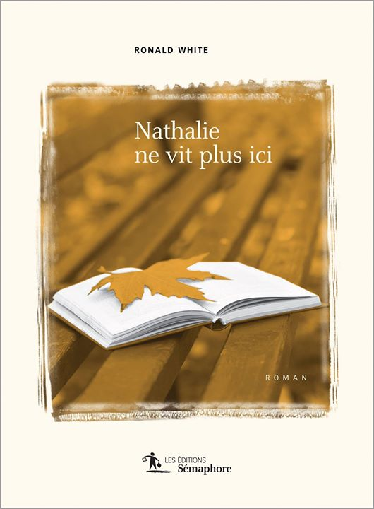 LECTURE D'ÉTÉ Aujourd'hui nous vous proposons «Nathalie ne vit plus ici» de Ronald White… (via facebook)
