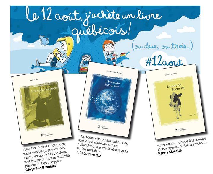 Aujourd'hui, c'est Le 12 août, j'achète un livre québécois ! Pourquoi ne pas vous… (via facebook)