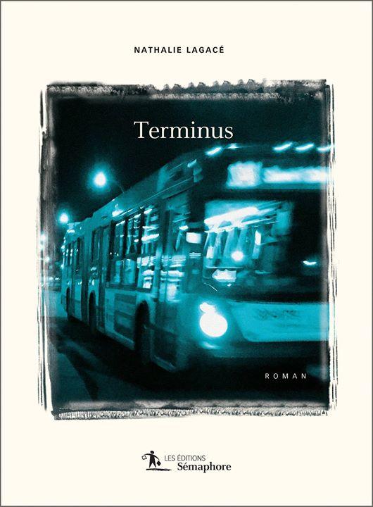Lecture d'été : on vous propose «Terminus» de Nathalie Lagacé ! ↳ L'avis de… (via facebook)