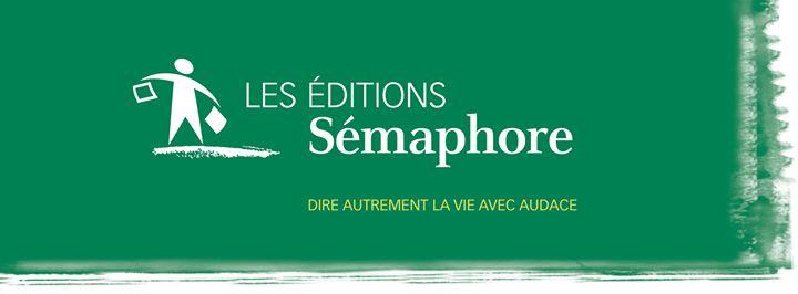 Les éditions Sémaphore updated their cover photo (via facebook)