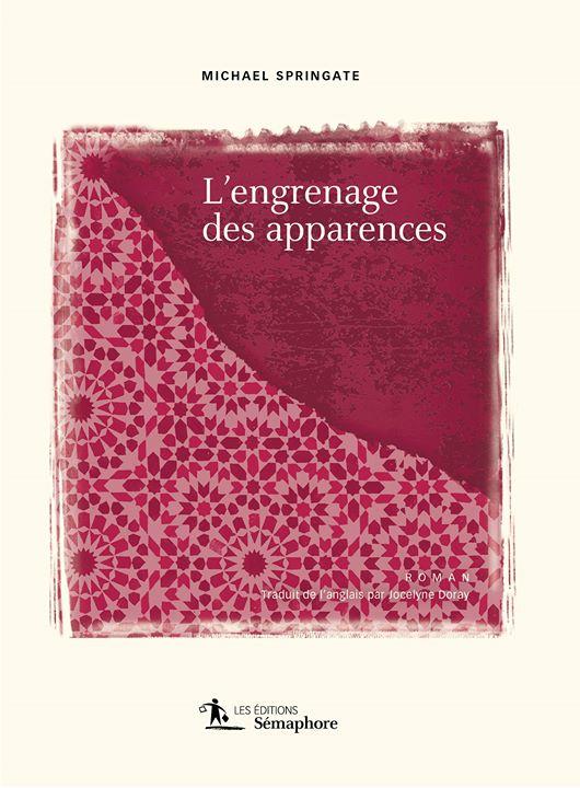 Dominique Blondeau a lu « L'engrenage des apparences » de Michael Springate : un… (via facebook)