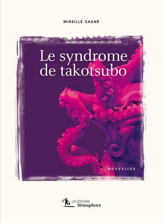 D'autres cœurs … pour le recueil de nouvelles de Mireille Gagné, « Le syndrome… (via facebook)