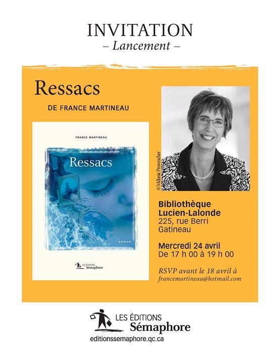 Après Bonsoir la muette, France Martineau nous revient avec Ressacs, un roman dans lequel… (via facebook)
